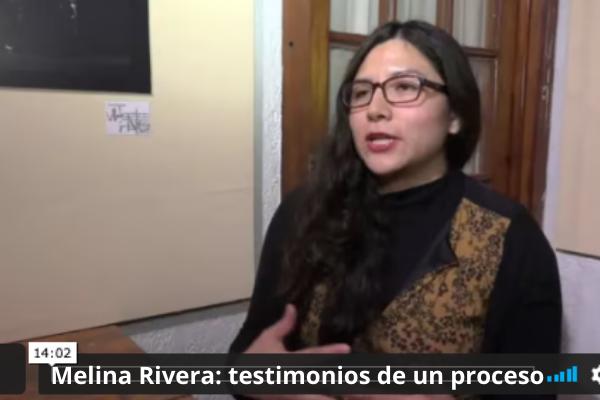 Melina Rivera testimonios de un proceso