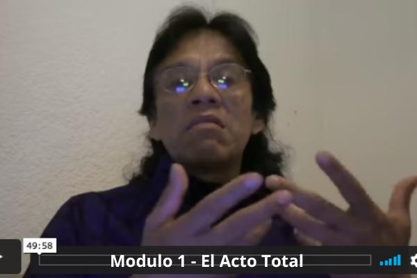 Modulo 1 - El Acto Total