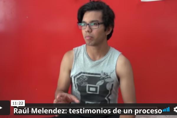 Raúl Josephe Melendez testimonios de un proceso