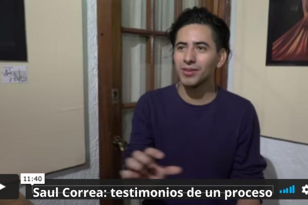 Saul Correa testimonios de un proceso